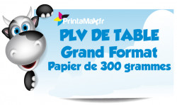 PLV de table grand format. Papier de 300 grammes