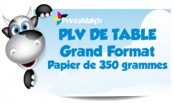 PLV de table grand format. Papier de 350 grammes